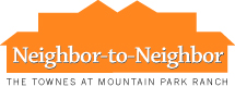 Neighbor-to-Neighbor logo. Neighbor-to-Neighbor brings neighbors together to affect positive change in The Townes at Mountain Park Ranch community.